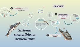 Sistema sostenible en acuicultura