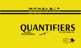 Quantifiers and Intensifiers