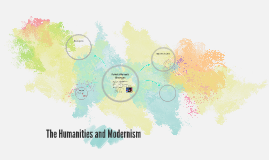 The Humanities and Moderenism