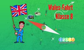 Wales-Fahrt