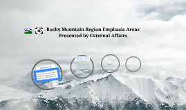 Rocky Mountain Region Emphasis Areas