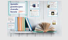 TG II: Aprender gramática para el estudio literario