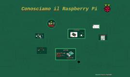 Conosciamo il Raspberry Pi