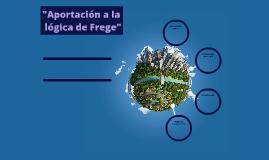 """""""aportación a la lógica de Frege"""""""