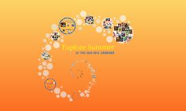 Copy of Explore Summer 2015--Sample