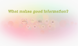 What makes good information