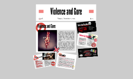 Copy of Violence and Gore