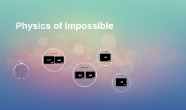 Physics of Impossible