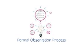 Copy of Formal Observation Process
