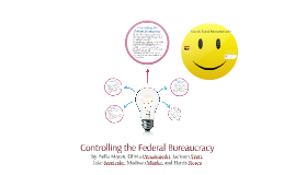 Controlling the Federal Bureacracy