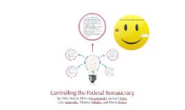 Controlling the Federal Bureacracy