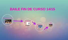 BAILE FIN DE CURSO 14/15