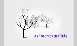 Copy of Az intertextualitás jelenségeinek értelmezése irodalmi és nem irodalmi szövegekben