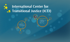International Center for Transitional Justice (ICTJ)