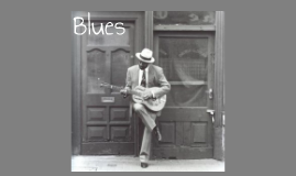 Blues Music (Year 7)