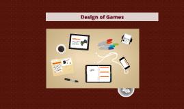 Desing of Games