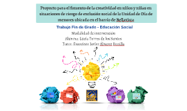 Proyecto para el fomento de la creatividad en niños y niñas