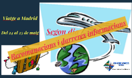 Viatge a Madrid