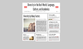 Diversity in the Deaf-World: Language, Culture, and Academic