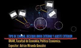 TIPO DE CAMBIO, DESEQUILIBRIO EXTERNO Y AJUSTE EXTERIOR