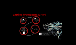 Zombie Preparedness 101