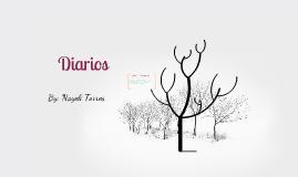 Diarios By: Nayeli Torres