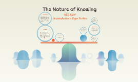 The Nature of Knowing