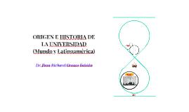 Historia de la Universidad mundial y latinoamericano completo