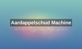 Aardappelschud Machine