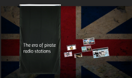 The era of pirate radio stations