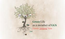 Green Life of a member of Global Green Steward