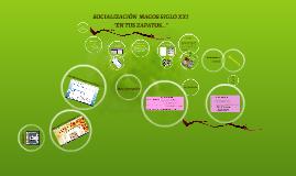 Copy of Socialización MAGOS SIGLO XXI