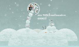 2013  top 5 lo mas buscado en GOOGLE