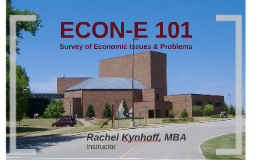 ECON-E 101 Instructor Introduction