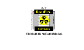 INTRODUCCION A LA PROTECCION RADILOGICA