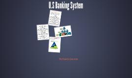 U.S Banking System