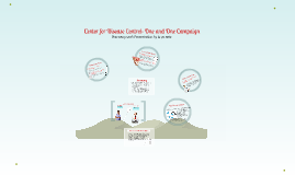 Center for Disease Control: One and One Campaign