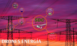 DRONES ENERGÍA SDC