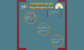 Georgierin an der Regenbogenschule