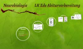 Neurobiologie LK Ede       Abiturvorbereitung