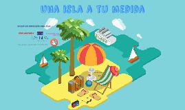 Una isla a tu medida