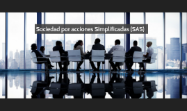 Sociedad por acciones Simplificadas(SAS)