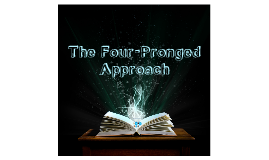 Copy of The Four-Pronged Approach