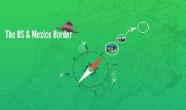 The US & Mexico Border