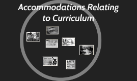 Accommodations Relating to Curriculum