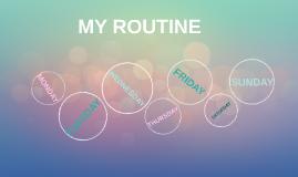 MY RUTINE
