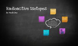 Radioactive Isotopes