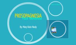 Prosopagnosia