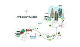 Ambiente y Ciudad