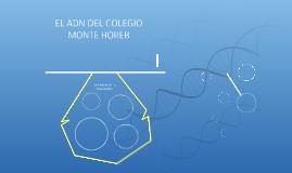 EL ADN DEL COLEGIO MONTE HOREB